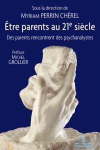 Etre parents au XXIe siècle